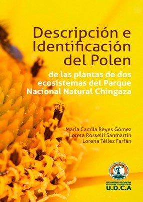 Descripción e identificación del polen de las plantas ubicadas en dos ecosistemas del Parque Nacional Natural Chingaza