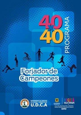 Forjador de campeones. Programa 40 x 40