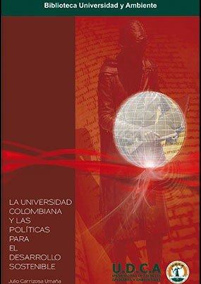 La universidad colombiana y las políticas para el desarrollo sostenible